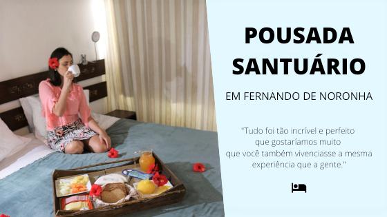 pousada santuario noronha - Pousada Santuário Noronha- Conheça Uma Opção Excelente De Hotel Em Fernando De Noronha