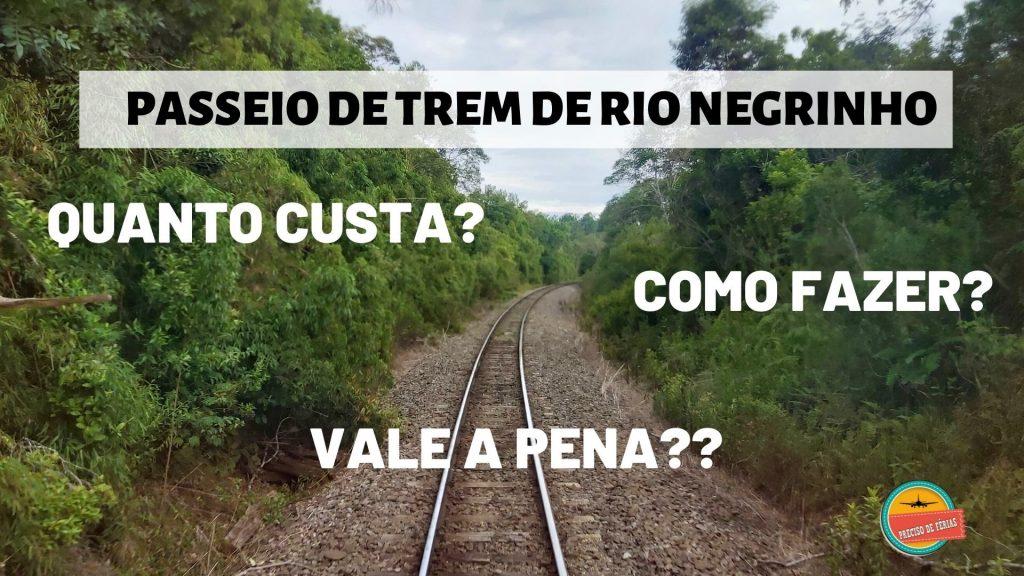passeio de trem rio negrinho 1024x576 - Passeio De Trem De Rio Negrinho: Quanto Custa, Como Fazer, Será Que Vale A Pena?