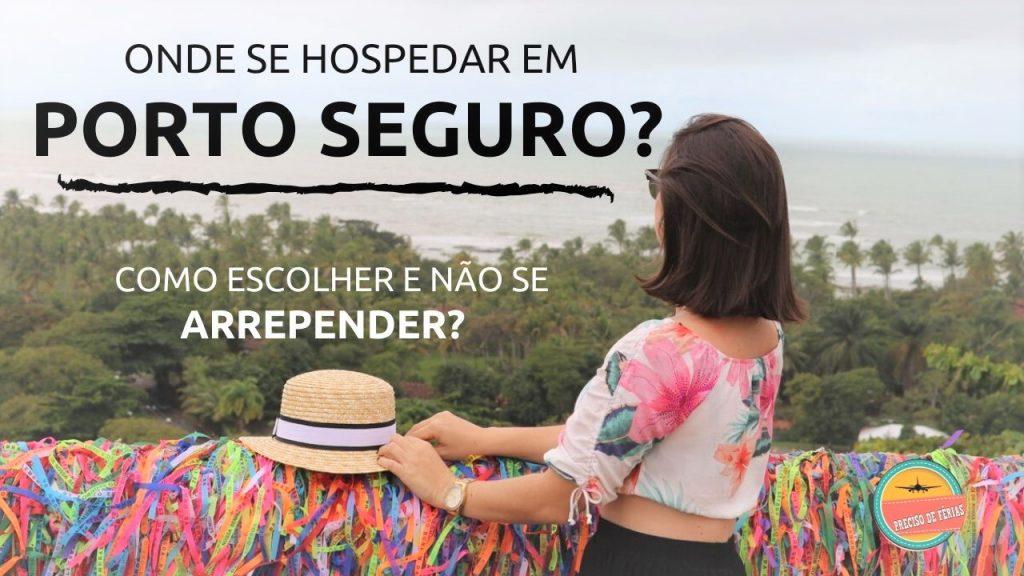 onde ficar em porto seguro 1024x576 - Onde Ficar Em Porto Seguro? Como Escolher E Não Se Arrepender?