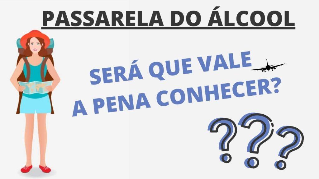 QUANTO CUSTA UMA VIAGEM 2 1024x576 - Passarela do Álcool em Porto Seguro - Será Que Vale A Pena Conhecer?