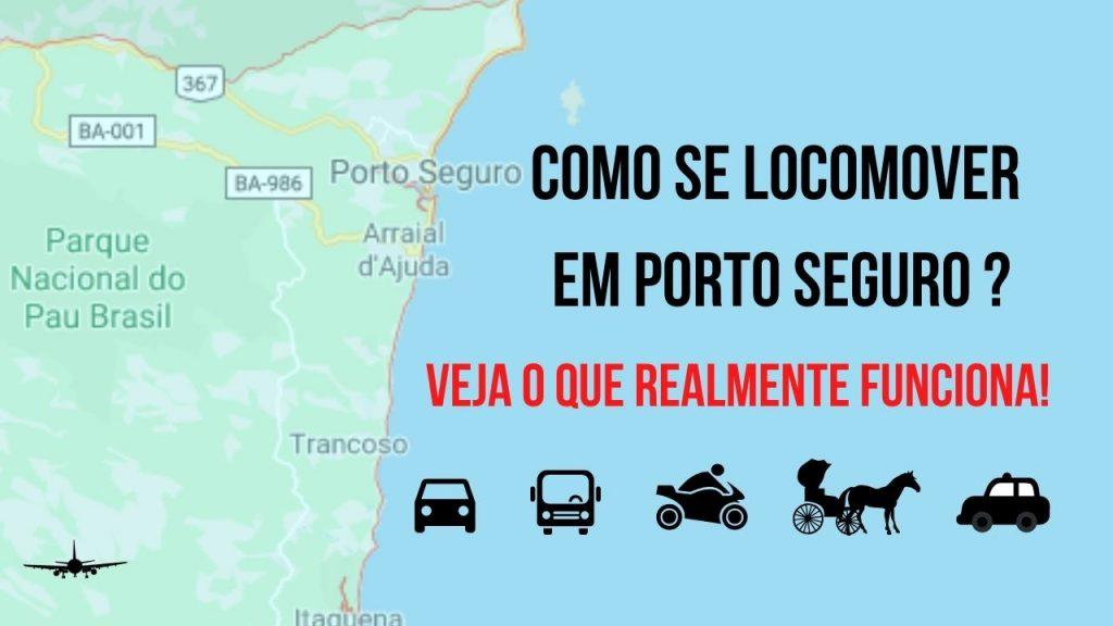 como se locomover em porto seguro 1024x576 - Como Se Locomover Em Porto Seguro? Descubra O Que Realmente Dá Certo E Qual Funciona Mais
