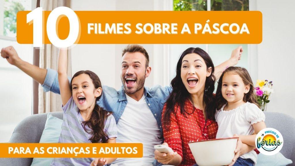 filmes de pascoa 1024x576 - 10 Filmes de Páscoa Para Adultos e Crianças Para Relaxar E Curtir O Feriadão